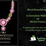 A Dowryless Wedding book worm