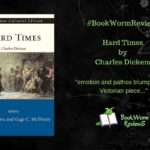 Hard Times Book Worm Reviews