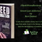 Greed Lust Addiction book worm review