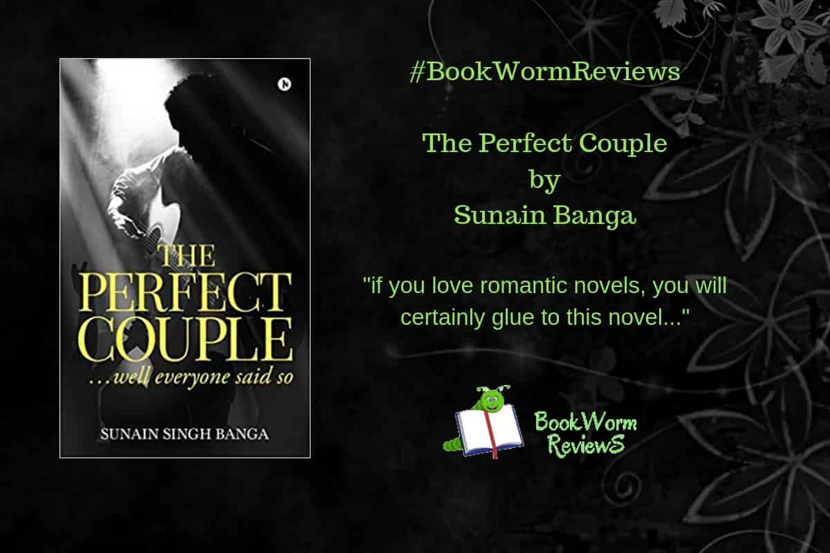 The Perfect Couple book review Sunain Banga