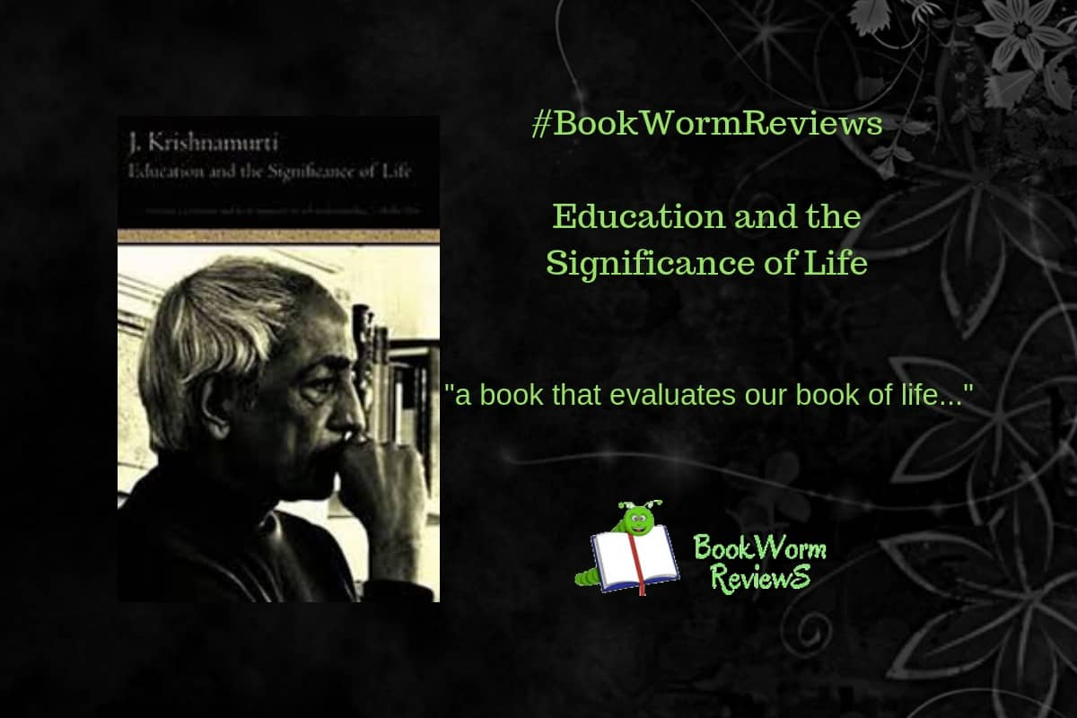 Education and Significance of Life Krishnamurti book review